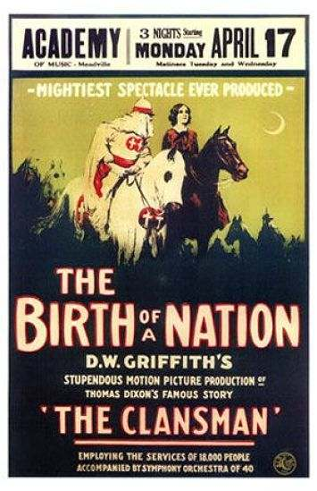 The Birth of a Nation - One of Hollywood's most racist movies