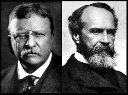 Teddy Roosevelt and William James