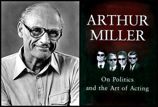 Playwright Arthur Miller and his 2001 gem on politics and acting