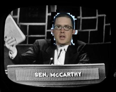 "Like Sen. Joe McCarthy over half a century ago, reporter Craig Timbeck and the Washington Post ""have a list"" of  subversives"